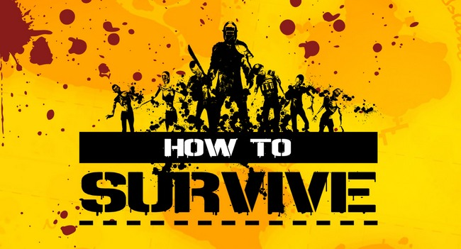 """How to Survive: Survival for """"Dummies"""""""