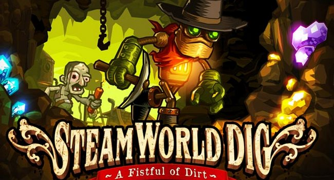 SteamWorld Dig – We Need To Go Deeper!