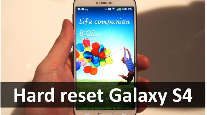 Hard reset Galaxy S4: settings menu and recovery mode