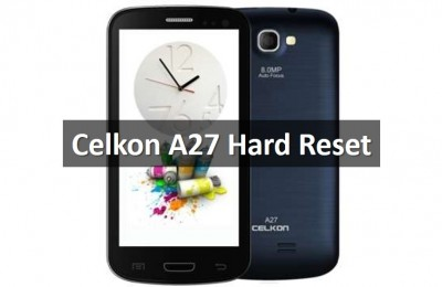 Celkon A27 Hard Reset: Clear Flash