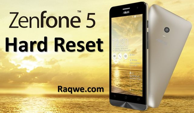 Hard reset Asus Zenfone 5: recover smartphone for 2 steps