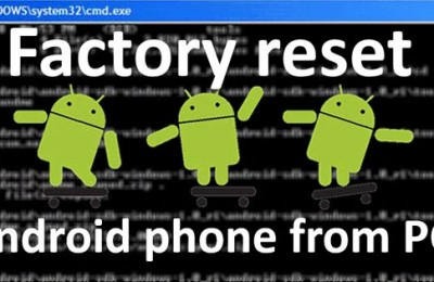 Factory reset Android phone from PC