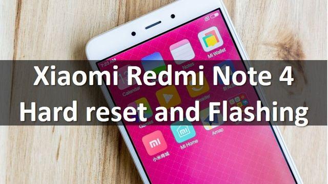 xiaomi redmi note 4 hard reset and flashing