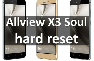 Allview X3 Soul hard reset: best method to restore smartphone