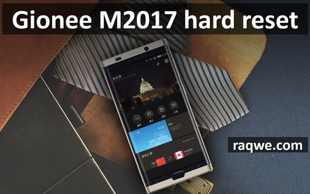 Gionee M2017 hard reset: bypass lock pattern and restore factory settings