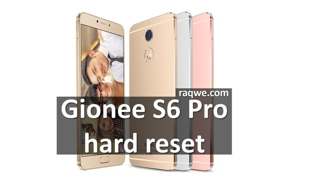 Gionee S6 pro hard reset: 6 steps to restore factory settings