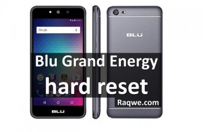 Blu Grand Energy hard reset: 100% working methods
