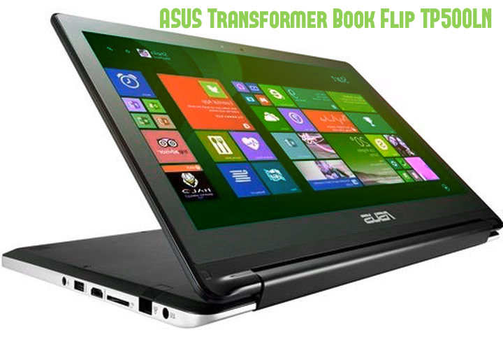 ASUS Transformer Book Flip TP500LN review – transformer or a marketing ploy?