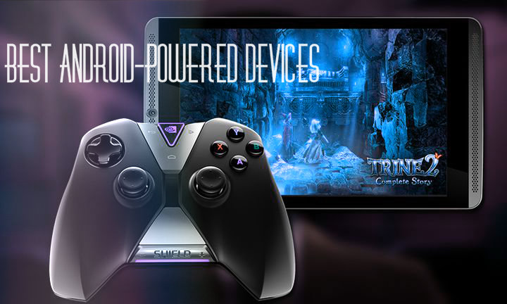The best Android-powered devices for games
