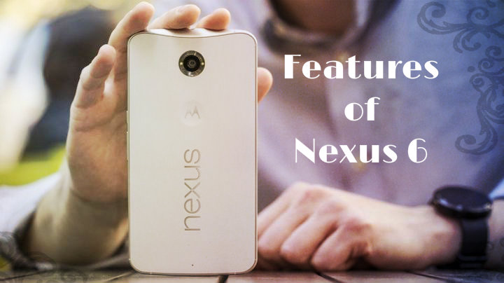What features of Nexus 6 lost at the last moment