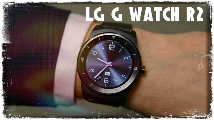 Round the smart watches LG G Watch R2 receive support for 4G networks