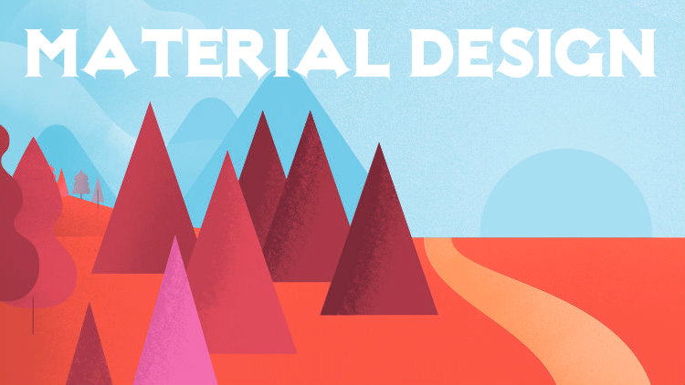 What is the use of the Material Design?