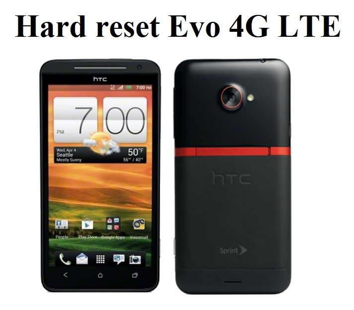 Hard reset Evo 4g LTE: return HTC smartphone to factory