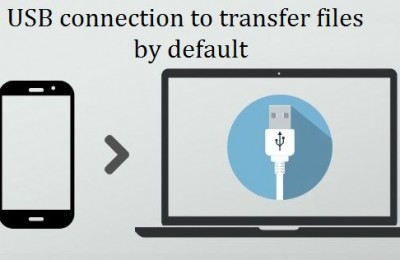 How to choose USB connection to transfer files by default in Android 6.0?