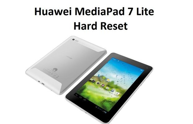 Huawei MediaPad 7 Lite Hard Reset: working method