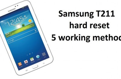 Samsung T211 hard reset: 5 working methods