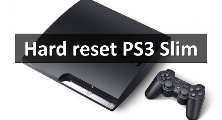 Hard reset PS3 Slim and restore gaming console