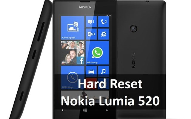 Hard Reset Nokia Lumia 520: Best Thing You Can Do