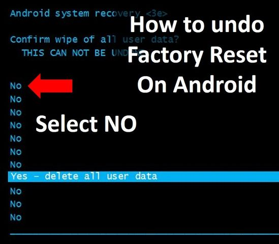 How to undo a Factory Reset on Android