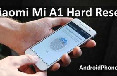 Xiaomi Mi A1 hard reset - Two Methods
