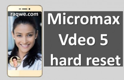 Micromax Vdeo 5 hard reset: step-by-step instruction with images